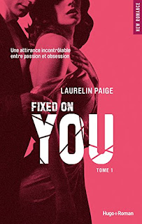 http://lesreinesdelanuit.blogspot.fr/2015/09/fixed-on-you-fixed-tome-1-de-laurelin.html