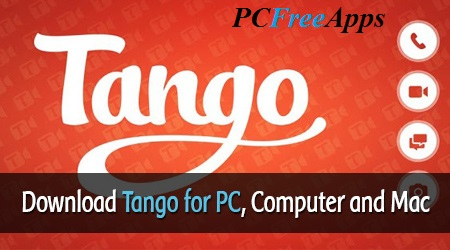 download-tango-for-pc-free-install