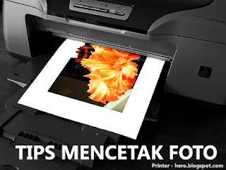 Tips Dan Cara Mencetak Foto Terbaik Dengan Menggunakan Printer