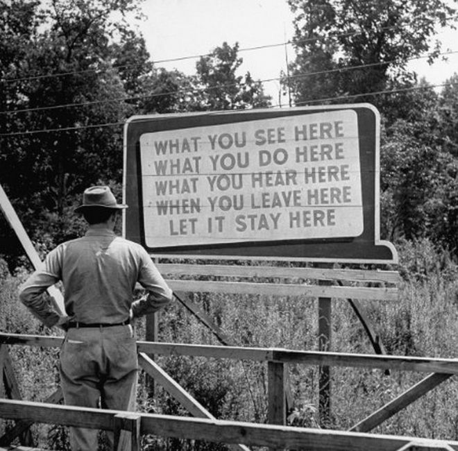 20 Shocking Pictures Of Hiroshima, The First City In History To Be Destroyed By An Atomic Bomb - Signboards like this reminded workers that the Manhattan Project was a secret.