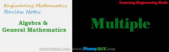 Algebra and General Mathematics: Multiple