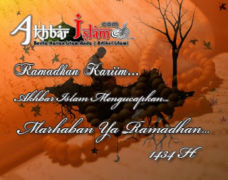 Marhaban Ya Ramadhan 1434 H (2013 M)