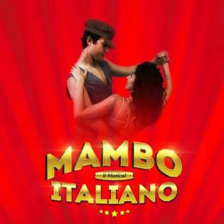 Mambo Italiano il Musical al Teatro San Babila