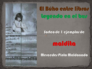http://leyendoenelbus.blogspot.com.es/2014/05/sorteo-de-un-ejemplar-de-maldita-de.html