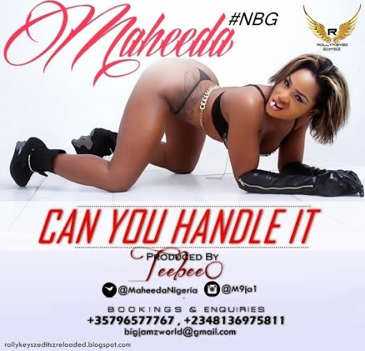 Maheeda – Can You Handle It