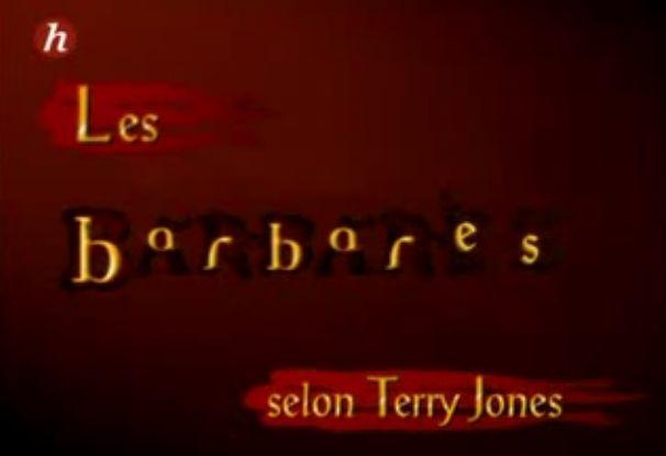 Les Barbares (série documentaire) affiche