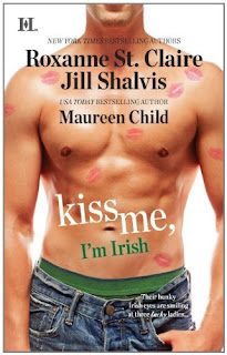 Kiss Me, I'm Irish by Roxanne St. Claire, Jill Shalvis, Maureen Child