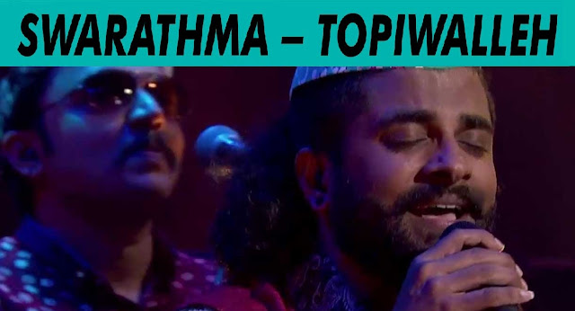Topiwalleh - Swarathma @ MTV Unplugged 5