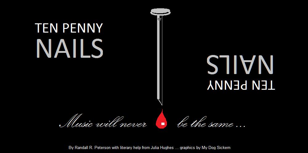 Ten Penny Nails