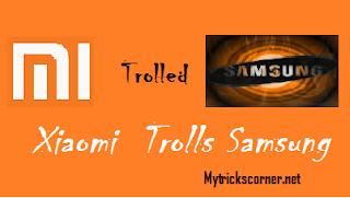 Xiaome trolls samsung