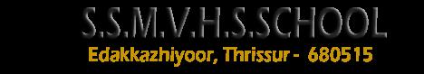 S.S.M.V.H.S.SCHOOL, EDAKKAZHIYOOR