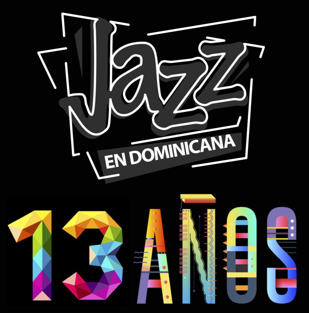 Celebrando los 13 de Jazz en Dominicana