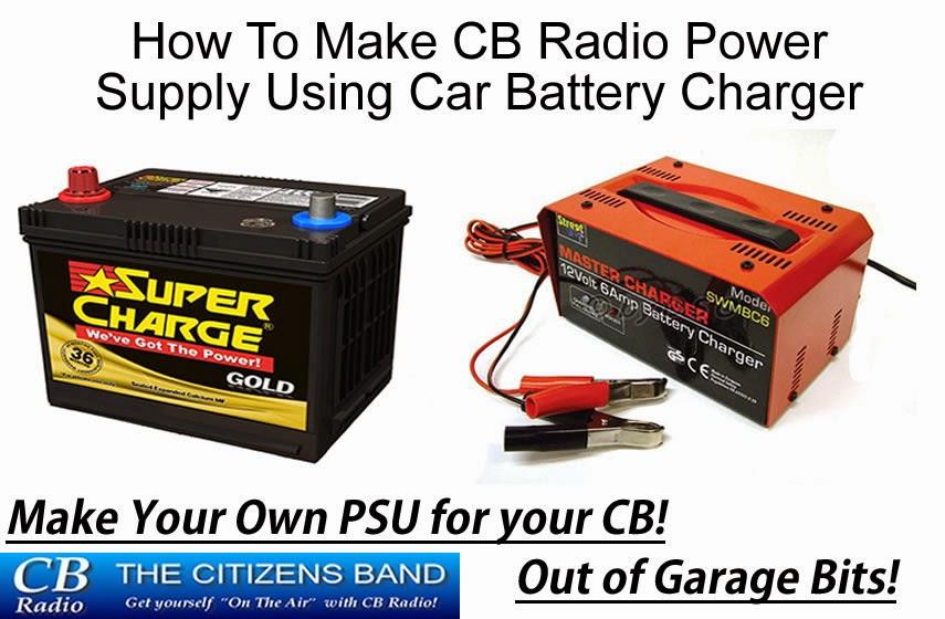 How To Make CB Radio Power Supply Using Car Battery