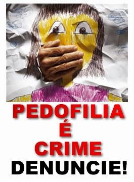 Este blog é contra a pedofilia!