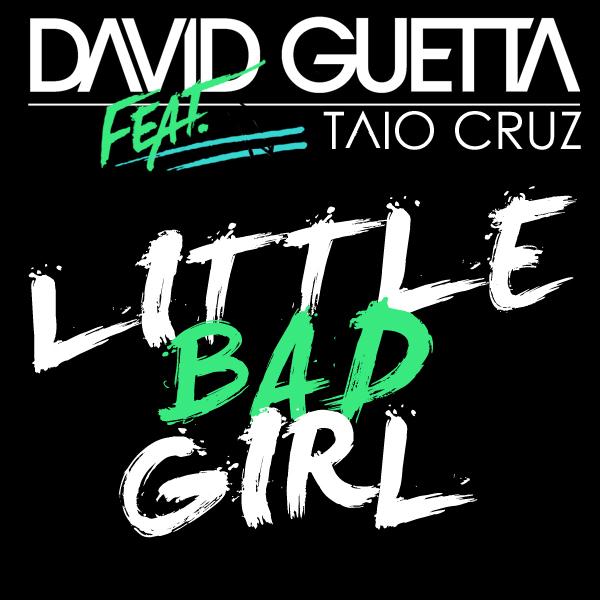David Guetta - Little Bad Girl ft. Taio Cruz & Ludacris[2011][x2