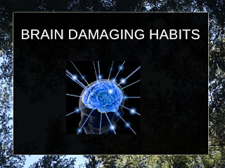 Biggest Brain Damaging Habits For Human