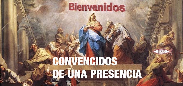 CONVENCIDOS DE UNA PRESENCIA