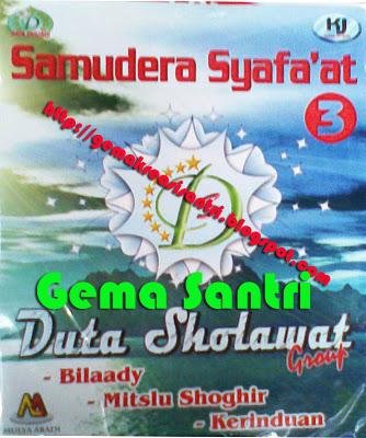 Duta Sholawat - Album Samudra Syafa'at #3-Gema Santri
