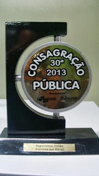 Troféu Consagração Pública 2013 Alarmes em Geral