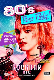 NYC:80s party Friday, July 29th @ 9pm