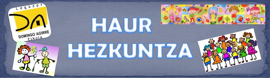 HAUR HEZKUNTZA