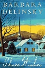 Just Finished... Three Wishes by Barbara Delinsky