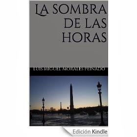 """""""LA SOMBRA DE LAS HORAS"""" EN LA TIENDA KINDLE AMAZON"""