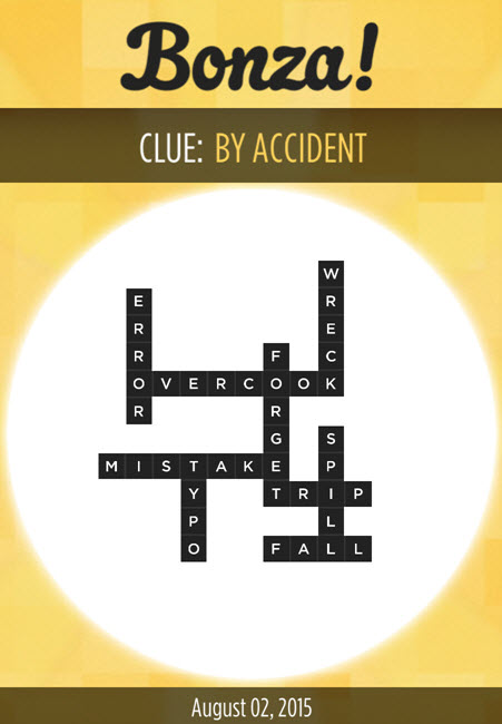 Bonza Daily Word Puzzle Clue By Accident Answers August 2, 2015
