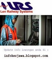 Lowongan Kerja Terbaru PT Len Railway Systems (LRS)