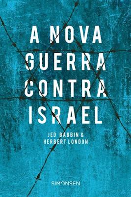 Coisas Judaicas - A nova guerra contra Israel