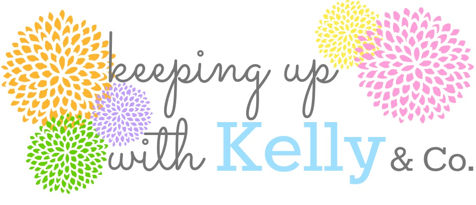 keeping up with kelly & co.