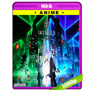 Ingress: The Animation (2018) Temporada 1 Completa WEB-DL 1080p Audio Dual Latino-Japones