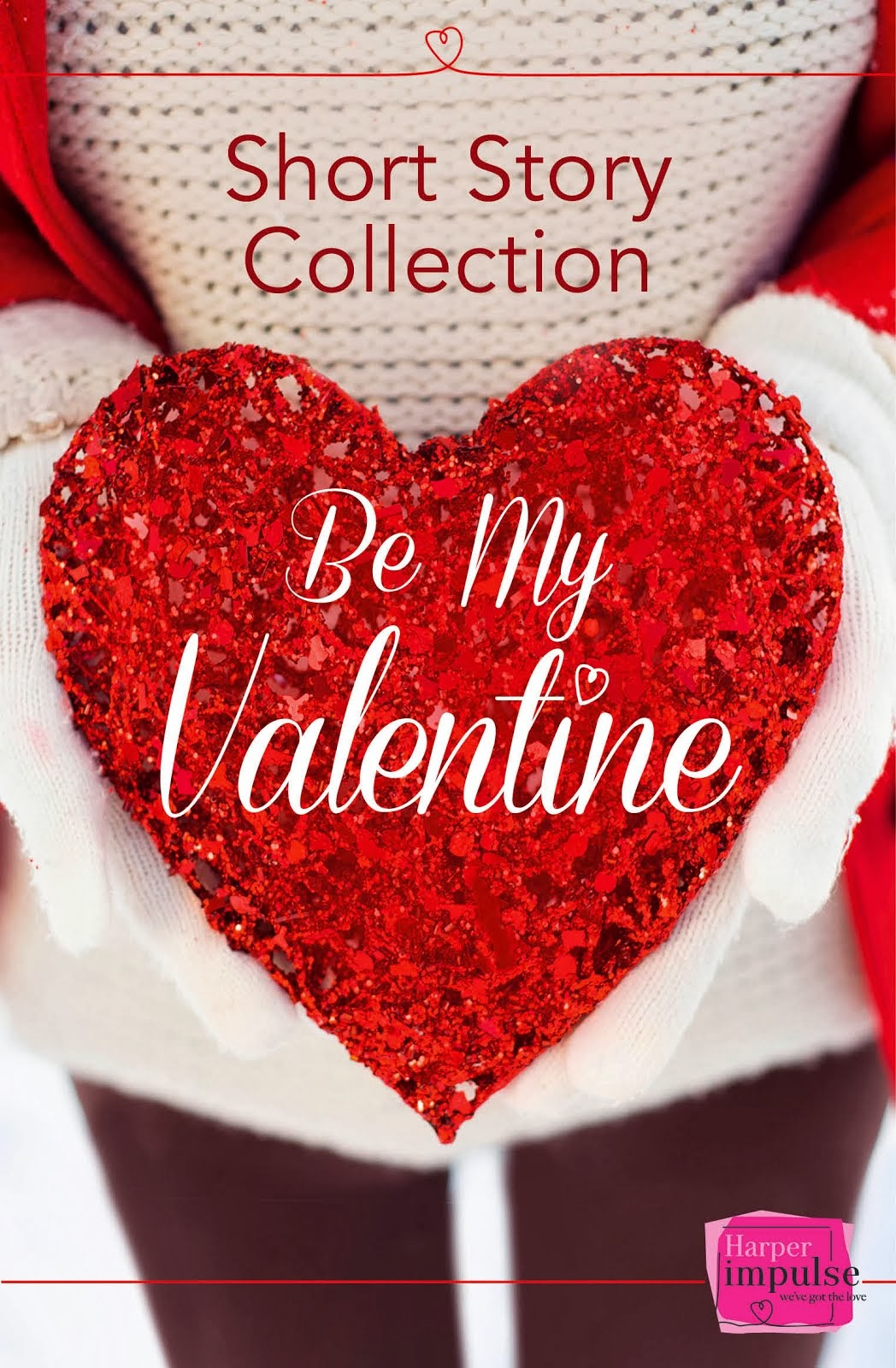 Be My Valentine (Anthology)