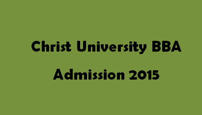 Christ University BBA Admission 2015