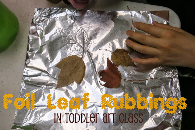 http://librarymakers.blogspot.com/2013/10/toddler-art-class-foil-leaf-rubbings.html