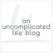 An Uncomplicated Life Blog
