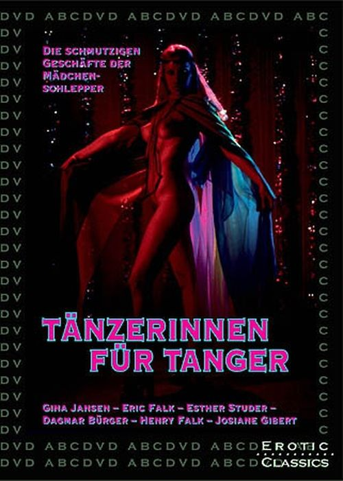 Confessions Of The Sex Slaves Aka Tänzerinnen Für Tanger 1977