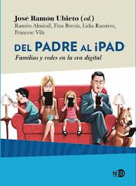Del Padre al iPad. Familias y redes en la era digital
