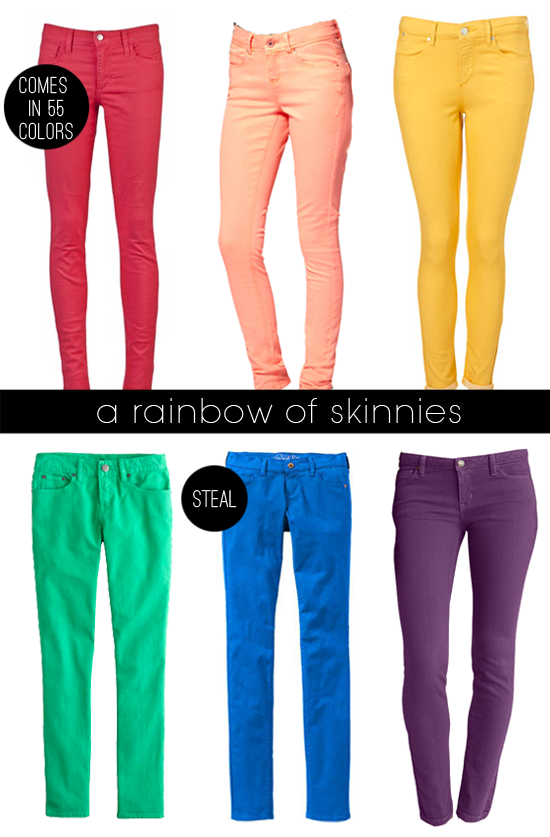 with an i.e.: Colored Skinny Jeans