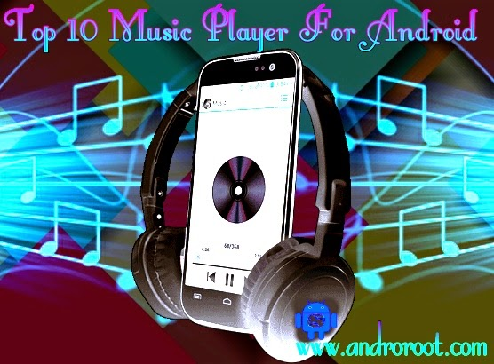 Top !0 Music Player apps For Android Smartphone
