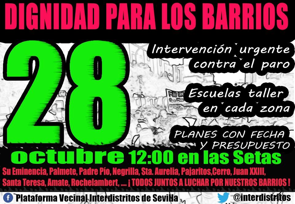 MANIFESTACIÓN DIGNIDAD PARA LOS BARRIOS. Domingo 28 octubre,12H,Setas a la Plaza Nueva (Sevilla)