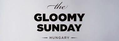 Sejarah Gloomy Sunday, Lagu Kematian Yang Menyedihkan
