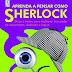 Coquetel lança livros que estimulam as habilidades mentais através de enigmas de Sherlock Holmes