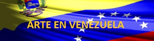 ARTE EN VENEZUELA