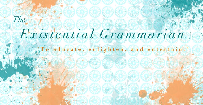 The Existential Grammarian