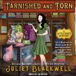 Book cover of Juliet Blackwell's Tarnished and Torn