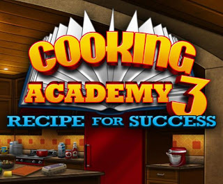 Cooking Academy 3: Recipe for Success Free Download Full Version