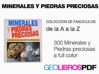 Coleccion Minerales, Rocas y Piedras preciosas fasciculos