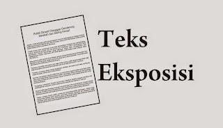 Contoh Teks Eksposisi , teks eksposisi , pengertian teks eksposisi