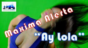 """Ay Lola"""